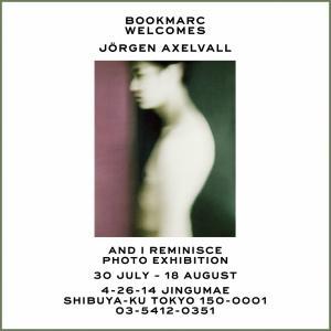 ヨーガン・アクセルバルの写真集「And I reminisce」出版記念写真展が開催