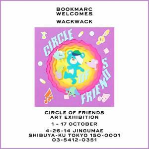 wackwackの個展「Circle of friends」開催