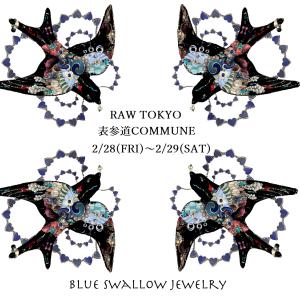 【出店情報】RAW TOKYO 2/28(FRI)~2/29(SAT) 2dayz出店のお知らせ