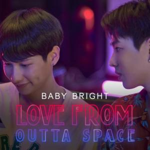 OFFGUN☓BabyBright | Love From Outta Space