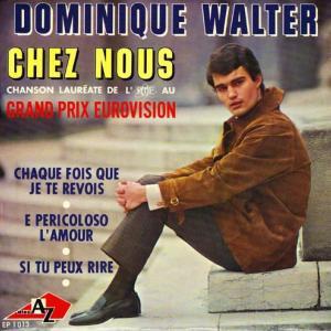 ドミニク・ワルテル・・・Chez nous