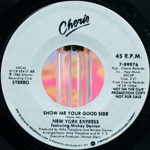 New York Express /  Show Me Your Good Side (US Promo 7`) 82