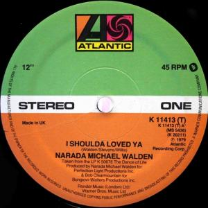 Narada Michael Walden / I Shoulda Loved Ya (UK 12`Special Disco Version) 79