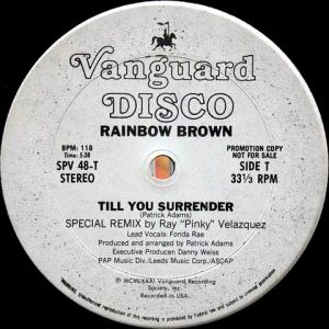 Rainbow Brown / Till You Surrender (US Promo 12` Ray Velazquez Special Remix) 81