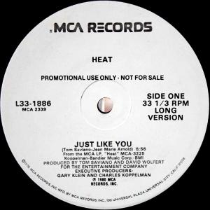 Heat / Just Like You (US Promo 12`Special Long Version) 80