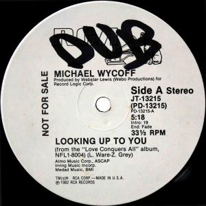 Michael Wycoff / Looking Up To You (US Promo 12`Special Disco Version) 82