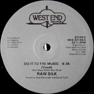 Raw Silk / Do It To The Music (US 12`Special Vocal Mix) 82