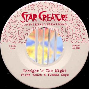 First Touch & Yvonne Gage / Tonight's The Night (US Star Creature 7inch) 2018