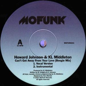 日本初上陸 Howard Johnson & XL Middleton / Can't Get Away From Your Love (Boogie Mix)