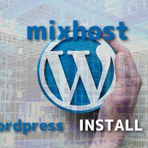 初心者でも30分、mixhostでWordPressサイトを立ち上げる方法