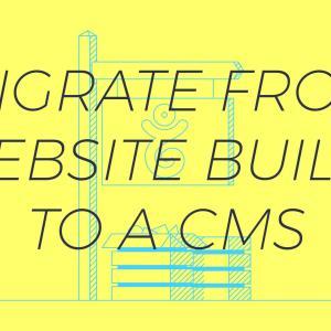ウェブサイトビルダーからCMSに移行する方法