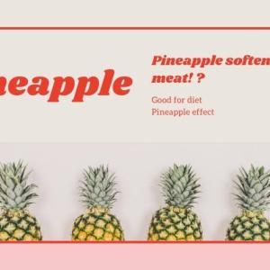 肉を柔らかくする!?ダイエットにも効果的なパイナップルの効能10選