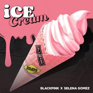 この夏おすすめのIce CreamはBLACKPINKとSelena Gomezの店のやつ