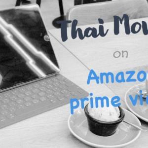 家で楽しめる!おすすめタイ映画3選【Amazonプライム・ビデオ】