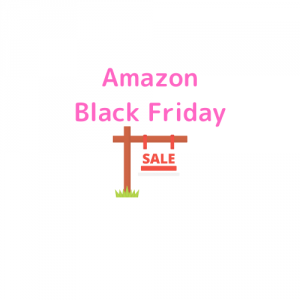 Amazonブラックフライデー2019は日本初開催でセール品狙い目