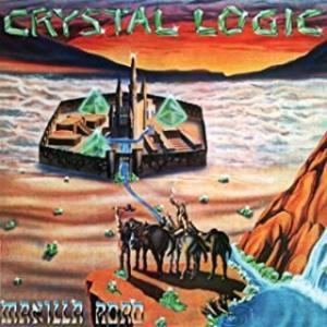 【裏メタル】MANILLAROAD『CRYSTAL LOGIC』(1983)