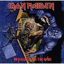 【メタルへの道】Iron Maiden『NO PRAYER FOR THE DYING』