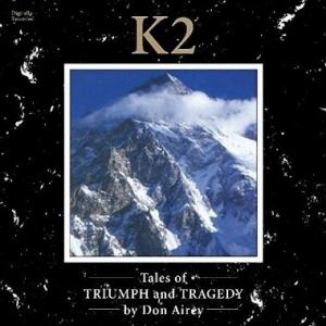 K2 Tales of TRIUMPH and TRAGEDY / Don Airey
