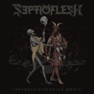 INFERNUS SINFONICA MMXIX / SEPTICFLESH
