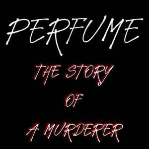 ジャンルがホラーやスリラでなかった映画『パフューム ある人殺しの物語』のネタバレなし感想