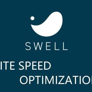SWELLは遅い?高速化に成功する必須の設定方法とプラグインの悪影響についても解説