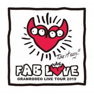 "GRANRODEO LIVE 2019 ""FAB LOVE"" 札幌"
