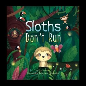 【大人に読んでほしい絵本】『Sloths Don't Run』の紹介【英語で読む絵本】