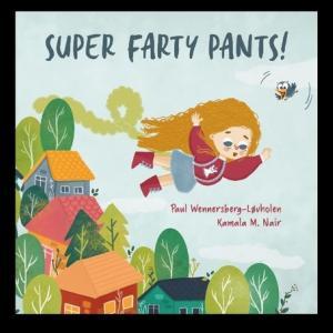 【おならで人を救うヒーロー】『Super Farty Pants!』の紹介【英語で読む絵本】