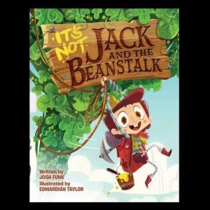 【ユーモラスな『ジャックと豆の木』】『It's Not Jack and the Beanstalk』の紹介【英語で読む絵本】