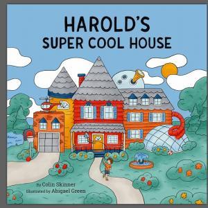 【子どもの理想の家】『Harold's Super Cool House』の紹介【英語で読む絵本】