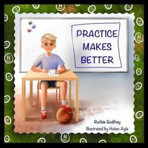 【反復練習の大切さがわかる絵本】『Practice Makes Better』の紹介【英語で読む絵本】