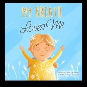 【優しい気持ちになれる絵本】『My Breath Loves Me』の紹介【英語で読む絵本】