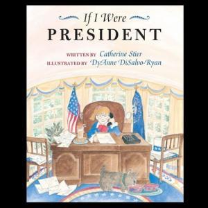 【もし僕が大統領になったら…】『If I were President』の紹介【英語で読む絵本】