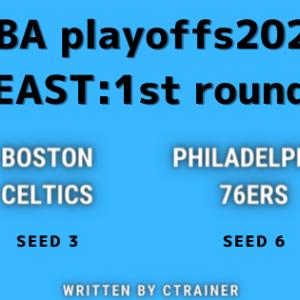 NBA観戦レポートその81:NBA playoffs2020 EAST・1st round ボストン・セルティックス×フィラデルフィア・76ers(シリーズレビュー)