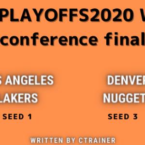 NBA観戦レポートその89:NBA playoffs2020 WEST conference final ロサンゼルス・レイカーズ×デンバー・ナゲッツ(シリーズレビュー)