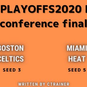 NBA観戦レポートその90:NBA playoffs2020 EAST conference final     ボストン・セルティックス×マイアミ・ヒート(シリーズレビュー)