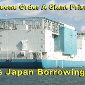 日本についに巨大な監獄船到着?:うわさが飛び交う。アクションがもうすぐやってくる!!: