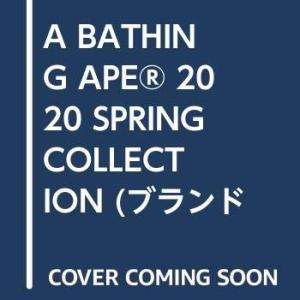 【ファン垂涎!12/21(土)発売】ブランドムック「A BATHING APE 2020 SPRING COLLECTION」e-MOOK