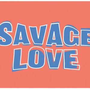 ヤバイ恋愛の歌Jason Derulo「Savage Love」