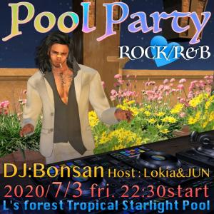 "7/3(金)22時半〜 ""L's forest"" POOL PARTY *DJ Bonsan*"