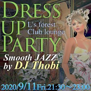 9/11金 ドレスアップパーティー!for Singles & Couples *DJ Thobi*