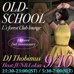 9/10(金)21時半より DJ Thobi's Old-School MIX @L's forest Club Lounge 開催!