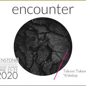 "WEBSHOP ""encounter"" プレオープン"
