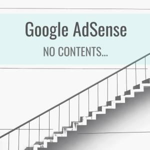 28回目でGoogleアドセンス合格...「コンテンツが存在しない」から抜け出すためにやったこと