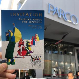 11/22オープン!待望の渋谷PARCO(パルコ)をひと足お先に堪能してきました!