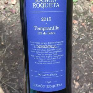 飲んだワイン ラモン・ロケッタ/テンプラニーリョ2015 7点