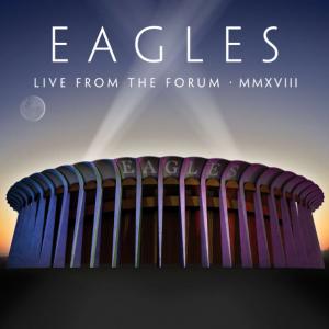 イーグルス 新ライヴ作品『Live From the Forum MMXVIII』を10月発売