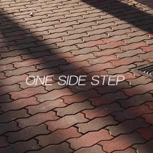 ONE SIDE STEP