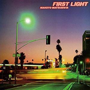 FIRST  LIGHT/松下誠