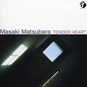 tender  heart/松原正樹